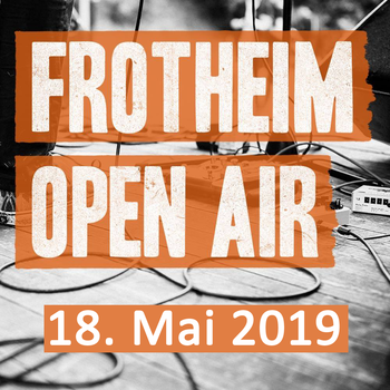 Frotheimer Open Air 2019